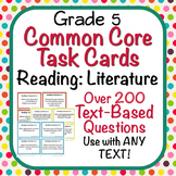 Task Cards - EDITABLE Text-Based Questions for ANY TEXT - Grade 5