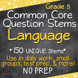 Common Core Question Stems - Grade 5 - Language