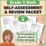 Grade 5 CCSS Math Self-Assessment and Review Packet ~ Form A