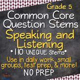 Speaking and Listening Annotated Standards and Question Stems - Grade 5
