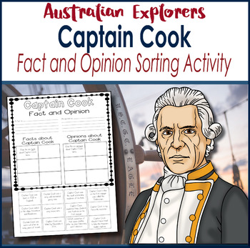 Australian Explorers - Captain James Cook Fact and Opinion Sorting Activity