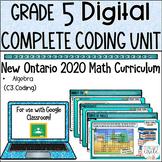 Grade 5 Coding 2020 Ontario Math- DIGITAL Google Slides :C. Algebra