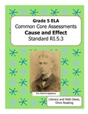 Grade 5 Common Core Assessments:  Cause and Effect RI.5.3