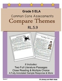 Grade 5 Common Core Assessments:  Compare Themes RL.5.9