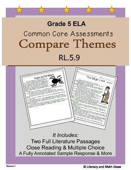 Grade 5 Common Core Assessments:  Compare Themes RL.5.9