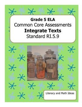 Grade 5 Common Core Assessments: Integrate Texts RI.5.9