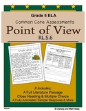 Grade 5 Common Core Assessments:  Point of View RL.5.6