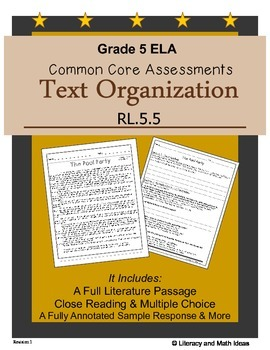 Grade 5 Common Core Assessments:  Text Organization RL.5.5