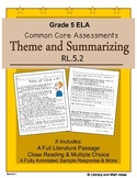 Grade 5 Common Core Assessments: Theme and Summarizing RL.5.2