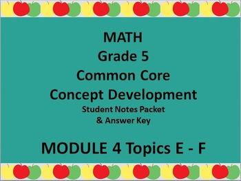 Grade 5 Math Common Core CCSS Student Lesson Pack Module 4 Topics E-F & Ans Key