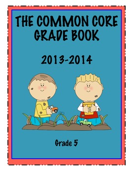 Common Core Grade Book - GRADE 5