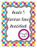 Grade 5 Common Core Gradebook *Editable*