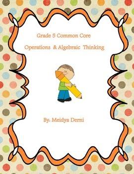 Grade 5 Common Core:  Operations  & Algebraic  Thinking