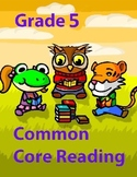 Grade 5 Common Core Reading: Two Stories: The Woodcutter and The Stranger