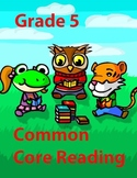 Grade 5 Common Core Reading Value Bundle #1