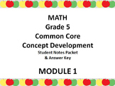 Grade 5 Math Common Core CCSS Student Lesson Pack Module 1 Topics A-F & Ans. Key