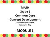 Grade 5 Math Common Core CCSS Student Lesson Pack Module 1