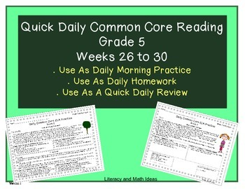 Grade 5 Daily Common Core Reading Practice Weeks 26-30 {LMI}