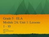 Grade 5 ELA Common Core Module 2A: Unit 1: Lessons 1 - 10