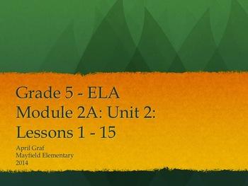 Grade 5 ELA Common Core Module 2A: Unit 2: Lessons 1 - 15