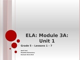 Grade 5 ELA Common Core Module 3A; Unit 1 Lessons 1 - 7