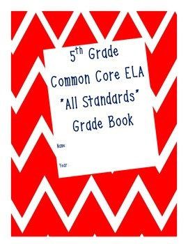 Grade 5 ELA Common Core Standard Grade Book