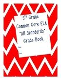 Grade 5 ELA Common Core Standard Grade Book