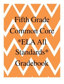 Grade 5 ELA Common Core Standard Grade Book *EDITABLE*