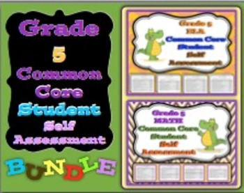 Grade 5 ELA & Math Common Core Student Self Assessment Bundle