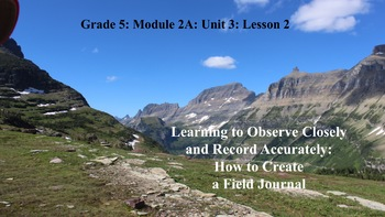 Grade 5 ELA Module 2A Unit 3 Lesson Guide in PowerPoint!