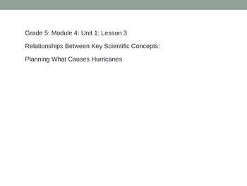Grade 5 ELA Module 4 Unit 1 Lesson 3