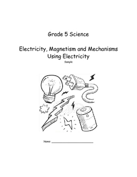 Grade 5 Electricity, Magnetism and Mechanisms Using Electricity Sample