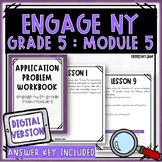 Grade 5 Engage NY Module 5 Application Problem Workbook