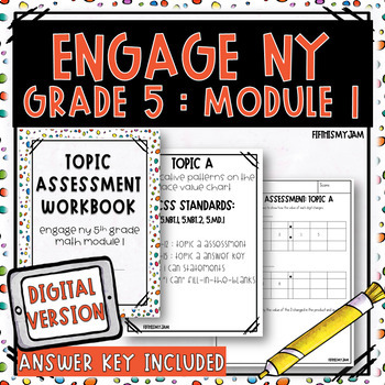 Grade 5 EngageNY Math Module 1 Topic Assessments