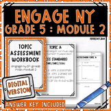 Grade 5 EngageNY Math Module 2 Topic Assessments