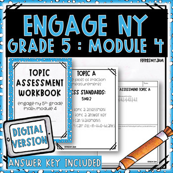 Grade 5 EngageNY Module 4 Topic Assessments