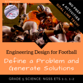 Grade 5 Engineering Design: Define a Problem and Generate