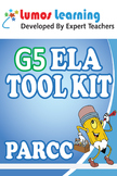 Grade 5 English Language Arts (ELA) Tool Kit for Educators, PARCC Edition