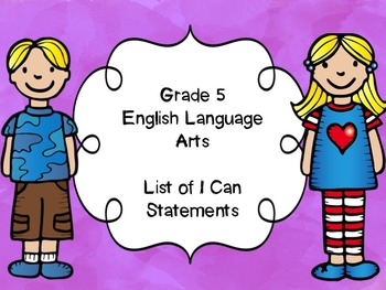 Grade 5 English Language Arts I Can Statements List