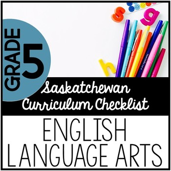 Grade 5 English Language Arts - Saskatchewan Curriculum Checklist