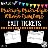 Grade 5 Envisions 2.0 Topic 3 Exit Tickets- Fluently Multiply Whole Numbers