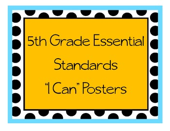 """Grade 5 Essential Standards """"I Can"""" Posters - Science"""