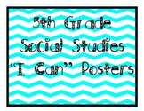 """Grade 5 Essential Standards """"I Can"""" Posters - Social Studies"""
