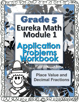 Grade 5 Math Module 1 Application Problems Student Workbook!