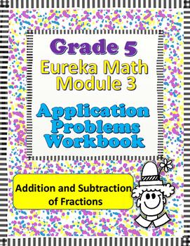 Grade 5 Math Module 3 Application Problems Student Workbook!