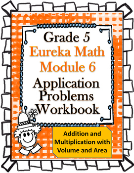 Grade 5 Math Module 6 Application Problems Student Workbook!