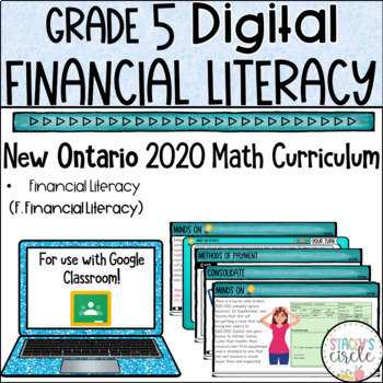 Grade 5 Financial Literacy 2020 Ontario Math Digital Google Slides : Strand F