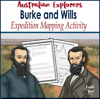 Australian Explorers – Burke and Wills – Expedition Mapping Activity