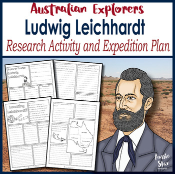 Australian Explorers - Ludwig Leichhardt Research Activity