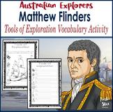 Australian Explorers - Matthew Flinders Exploration Vocabulary